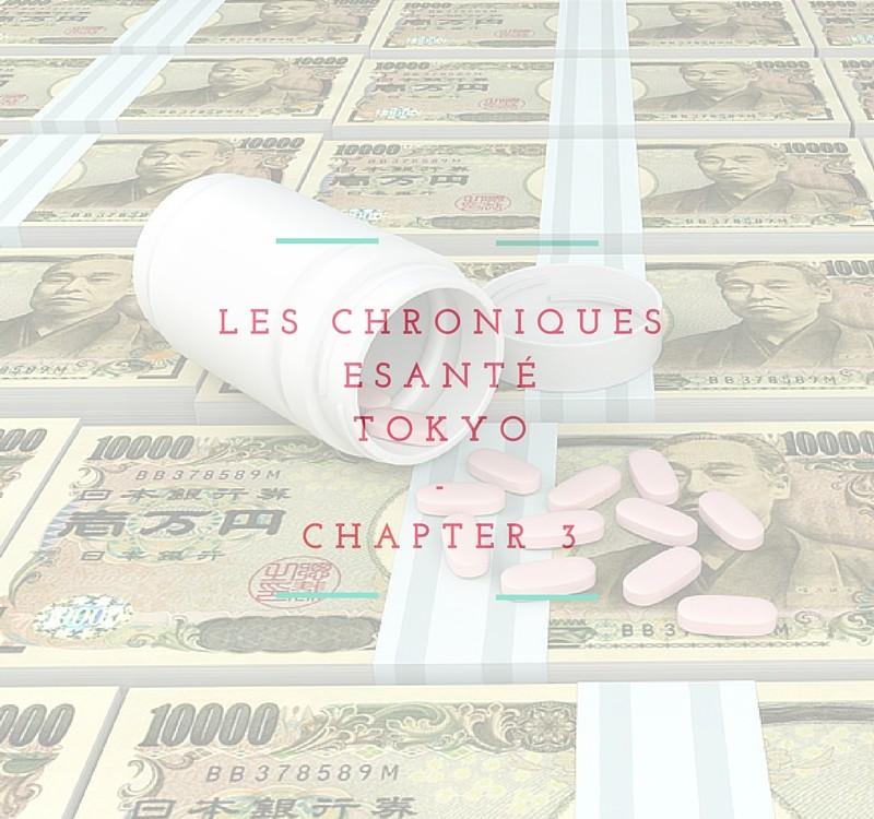 LES CHRONIQUESeSanté-TOKYO'S CHAPTER -1 (3)