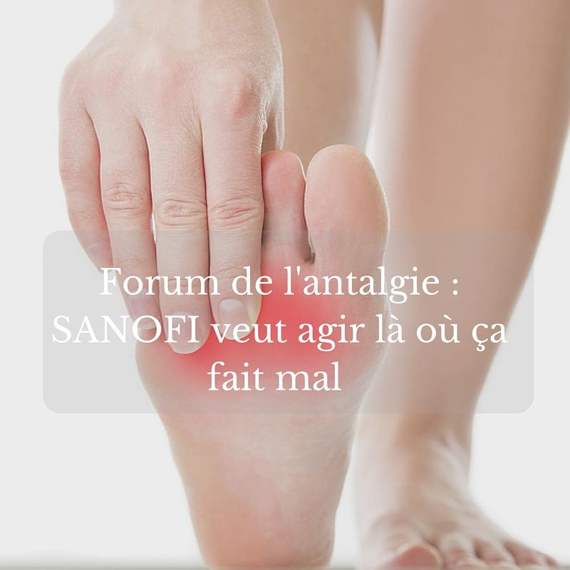 Forum de l'antalgie - SANOFI veut agir là où ça fait mal (2)