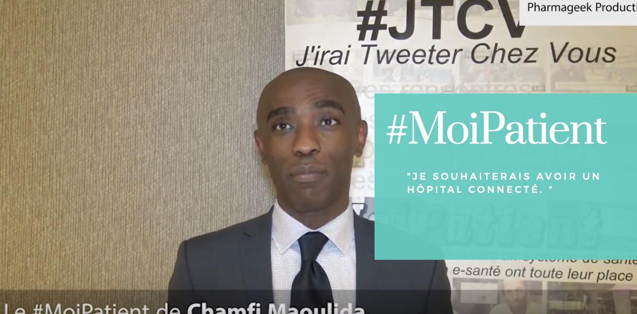 """""""#MoiPatient, je souhaiterais avoir un hôpital connecté"""", Chamfi Maoulida, blogueur Hôpital web 2.0 et Directeur de projets à l'AP-HP"""